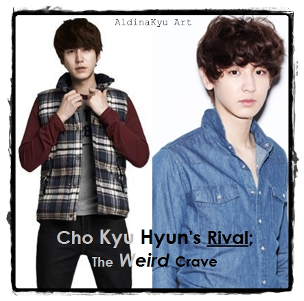 Cho Kyu Hyun's Rival The Weird Crave Poster