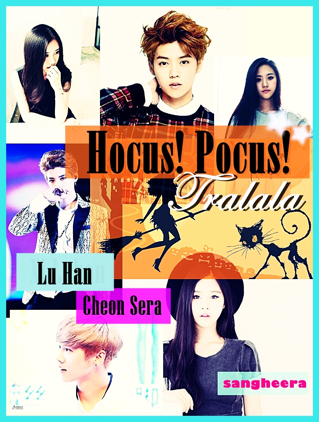 Luseras Story Hocus Pocus TRALALA SAY KOREAN FANFICTION