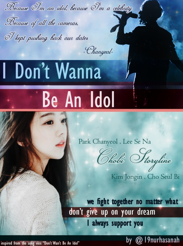 don't wanna be an idol POSTER