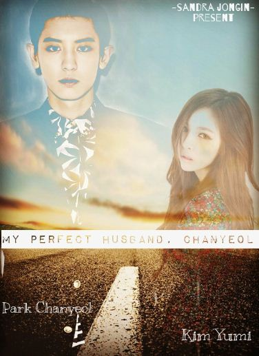 Sequel My Perfect Husband, Chanyeol 1