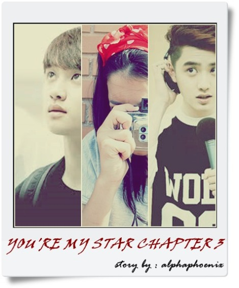 you're my star chap 3