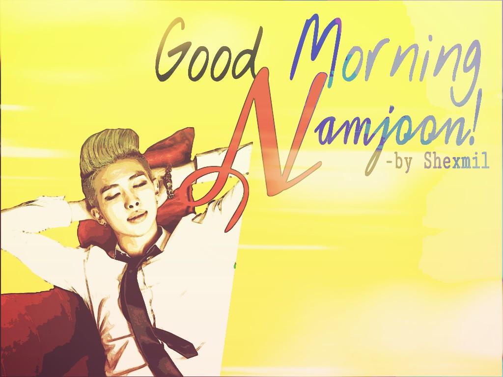 Freelance Good Morning Namjoon SAY KOREAN FANFICTION