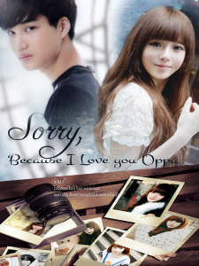 Sorry Because I Love You Oppa