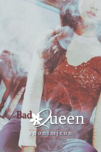 bad queen