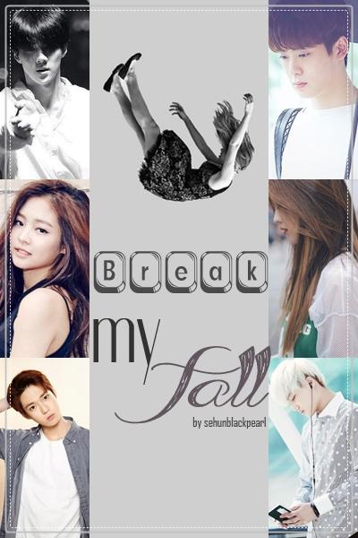 break-my-fall2