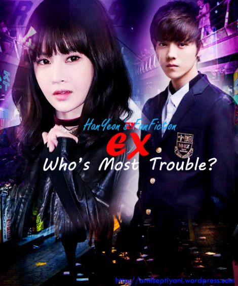 1 EX - Who's Most Trouble